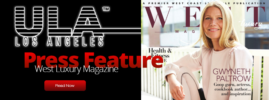 ULA Mens featured in West Luxury Magazine